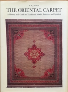The Oriental Carpet: A History and Guide to…