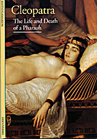Cleopatra: The Life and Death of a Pharaoh…
