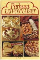 Parhaat leivonnaiset by Brita Olsson