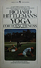 Yoga for Total Fitness by Richard Hittleman