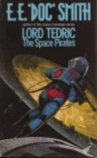 Space Pirates (Lord Tedric No. 2) by E. E.…