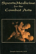 Sports Medicine for the Combat Arts by…