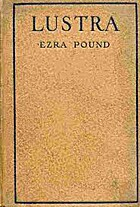 Lustra of Ezra Pound by Ezra Pound