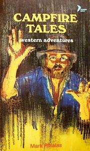 Campfire tales: Western adventures by Mark…