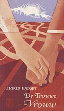 The Faithful Wife by Sigrid Undset