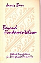 Beyond Fundamentalism by James Barr