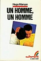 Un homme, un homme by Hugo Marsan