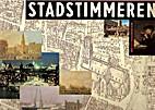 Stadstimmeren : 650 jaar Rotterdam stad by…