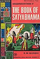 Krishnavatara: Volume 5: The Book of…