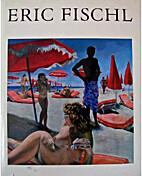 Eric Fischl by Eric Fischl
