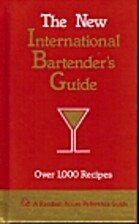 The New International Bartender's Guide by…