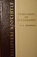Meditations on Ecclesiastes (Old Groans and…