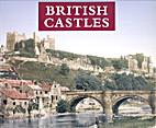 British Castles by Julia Skinner
