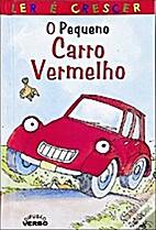 O pequeno carro vermelho by Nicola Baxter