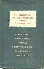 Founders of British science : John Wilkins,…
