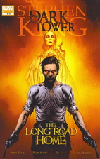 The Dark Tower: The Long Road Home by…