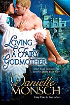 Loving a Fairy Godmother (Fairy Tales & Ever…