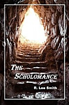 The Scholomance by R. Lee Smith