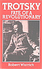 Trotsky: Fate of a Revolutionary by Robert…