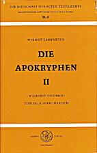 Die Apokryphen II : Weisheit Salomos,…