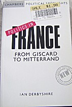 Politics in France: From Giscard to…