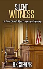 Silent Witness by B.K. Stevens