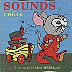 Sounds I hear by Mary Hildebrandt