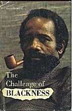 The Challenge of Blackness by Lerone Bennett