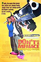 Don't Be a Menace to South Central While…