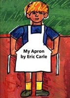 My Apron: A Story from My Childhood by Eric…