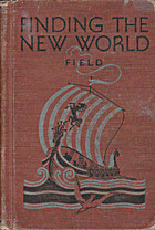 Finding the New world by Walter Taylor Field