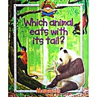Which Animal Eats with Its Tail? (Ask Me:…