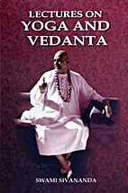 Lectures on Yoga and Vedanta by Swami…