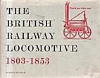 The British railway locomotive; a brief…