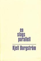 En slags parallell by Kjell Borgström