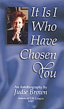 It Is I Who Have Chosen You : Autobiography…