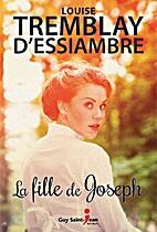 La Fille de Joseph by Louise…