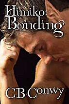 Bonding (Himiko, #1) by C. B. Conwy
