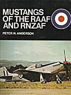Mustangs of the RAAF and RNZAF by Peter N…