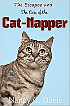 The Escapee and the Case of the Cat-Napper…