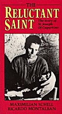 The Reluctant Saint, the story of St. Joseph…