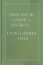 England in America, 1580-1652 by Lyon…