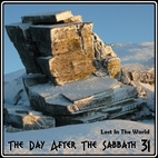 The Day After the Sabbath, Vol. 31