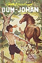 Dum-Johan by Gerh Haaland
