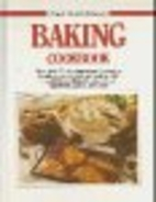 Baking Cookbook Good Cooks Library (The Good…