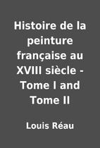 Histoire de la peinture française au XVIII…