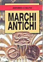 Marchi antichi by Anna Selby