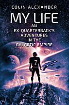 My Life: An Ex-Quarterback's Adventures…