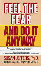 Feel the Fear and Do It Anyway by Susan…