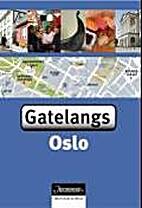 Gatelangs Oslo by Jo Langeland